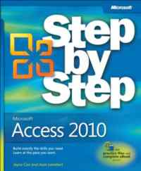 Microsoft® Access 2010 Step by Step