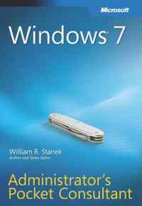 Windows 7 Administrators Pocket Consult