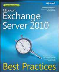 Microsoft® Exchange Server 2010 Best Practices