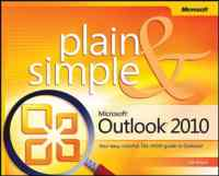 Microsoft® Outlook® 2010 Plain & Simple