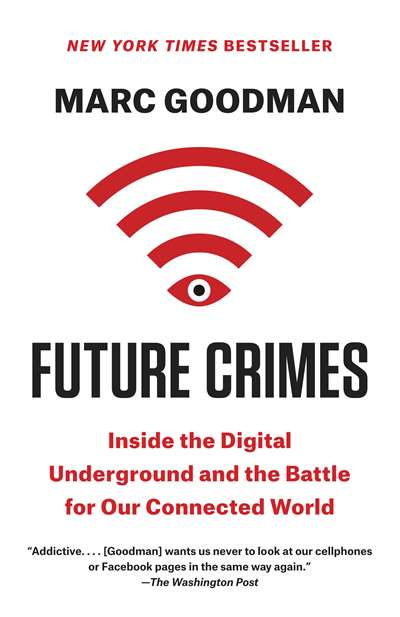 The Future Crimes: ...