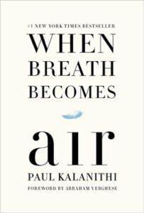When Breath Become ...