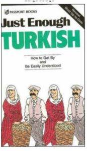 Just Enough Turkish