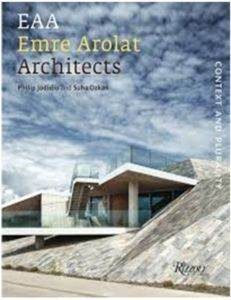 EAA Emre Arolat Architects: Context and Plurality