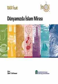 1001 İcat Dünyamızda İslam Mirası