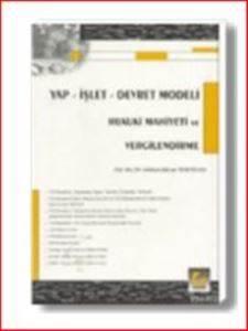Yap – İşlet – Devret Modeli Hukuki Mahiyeti ve Vergilendirme