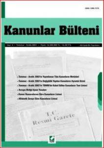 Kanunlar Bülteni Sayı: 4 (Temmuz - Aralık 2003)