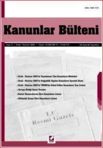 Kanunlar Bülteni Sayı: 5 (Ocak - Haziran 2004)