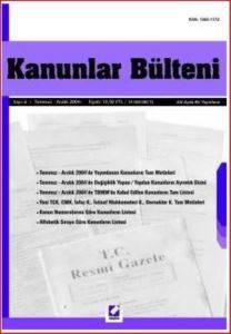 Kanunlar Bülteni Sayı: 6 (Temmuz - Aralık 2004)