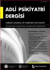 Adli Psikiyatri Dergisi – Cilt:2 Sayı:1 Ocak 2005