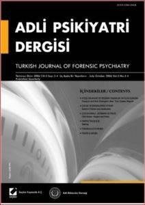 Adli Psikiyatri Dergisi – Cilt:3 Sayı:3–4 Temmuz/Ekim 2006