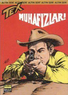 Altın Seri Tex Sayı 63; Muhafızlar