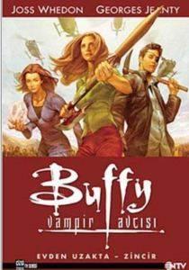 Tatil Paketi Buffy Vampir Avcısı Albüm 1:Evden Uzakta-Zincir