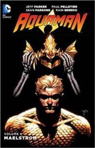 Aquaman 6: Maelstrom