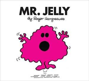 Mr. Men: Mr. Jelly