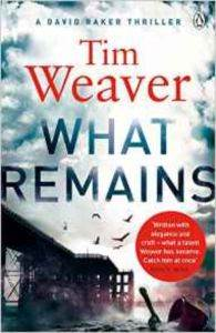 What Remains (David Raker 6)
