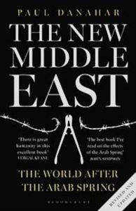 The New Middle East: <br/>The World After th ...