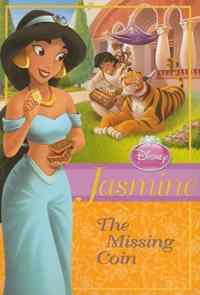 Disney Princess Jasmine: The Missing Coin (chapter book)