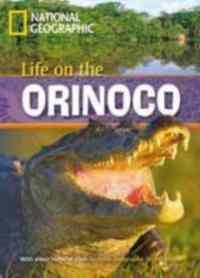 Life on the Orinoc ...