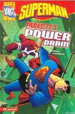 Superman - Parasite's Power Drain