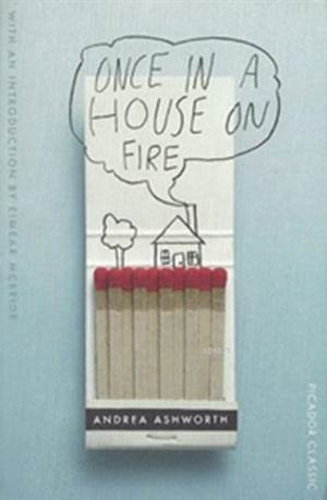 Once İn A House On Fire