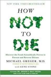 How Not To Die: <br/>Discover The  ...