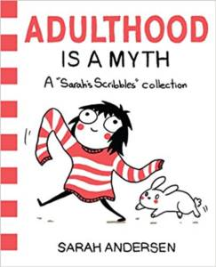 Adulthood is a Myt ...
