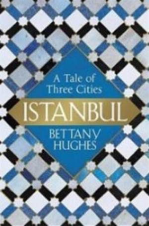 Istanbul A Tale Of ...