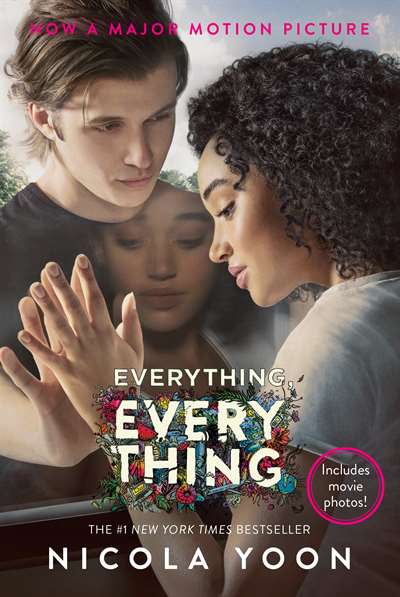 Everything, Everything<br/>(movie tie-in)