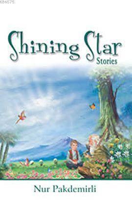 Shining Star Stories (Ciltli) (Parlıyan Yıldızlar)