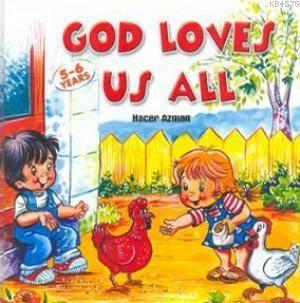 God Loves Us All ( ...