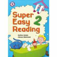 Super Easy Reading 2