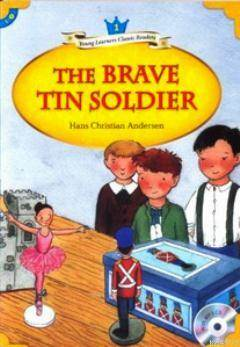 The Brave Tin Soldier + MP3 CD (YLCR-Level 1)