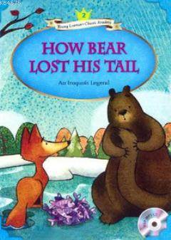How Bear Lost His Tail + MP3 C ...