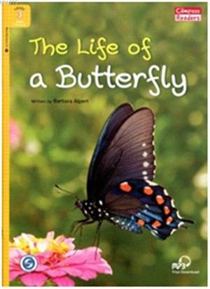 The Life Of A Butterfly + Downloadable Audio; Compass Readers 3 A1