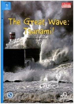 The Great Wave: Tsunami! + Downloadable Audio; Compass Readers 5 A2