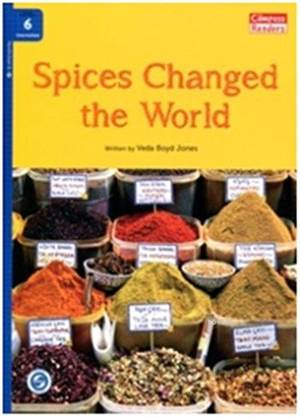 Spices Changed The World + Downloadable Audio; Compass Readers 6 B1