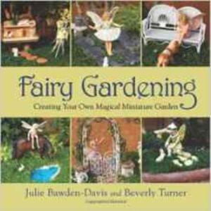 Faıry Gardenıng Creatıng Your  ...