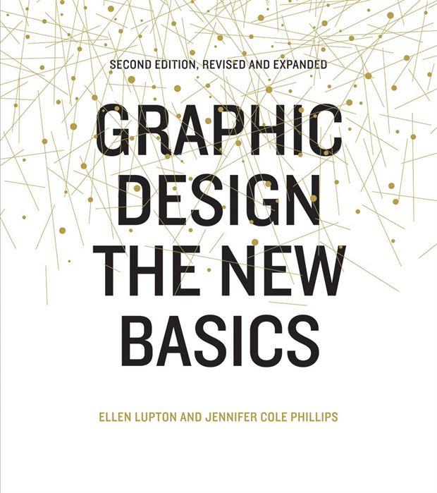 Graphic Design The New Basics  ...