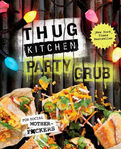 THUG Kitchen Party ...