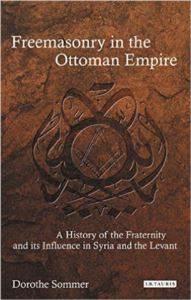 Freemasonry in <br/>the Ottoman E ...