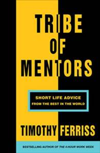 Tribe Of Mentors:  ...