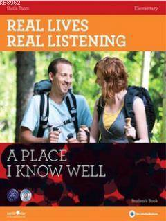 Real Lives, Real Listening: A Place I Know - A2-B1 Elementary + CD