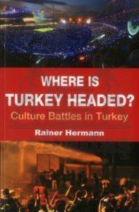 Where is Turkey Headed