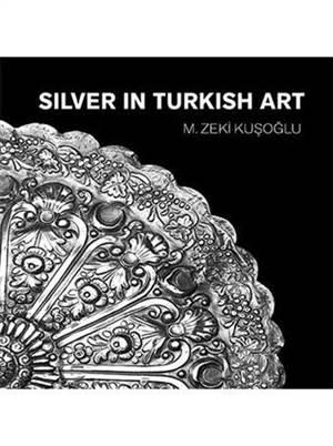Silver İn Turkish Art