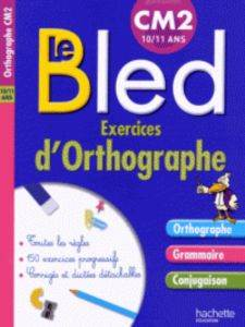 Exercices <br/>d'Orthographe CM2
