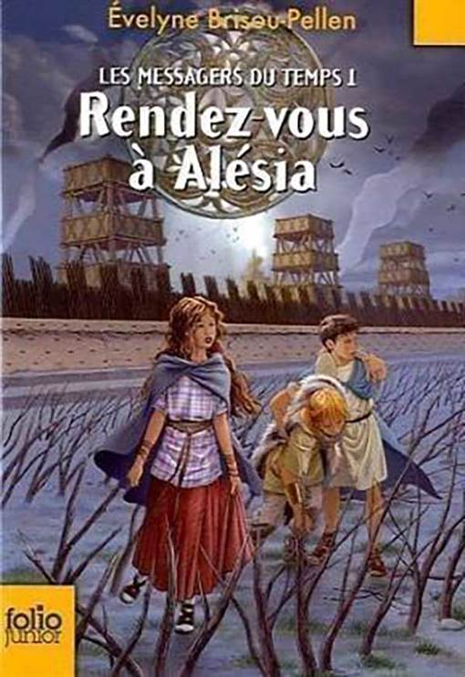 Les messagers du temps 1 Rendezvous a Alecia