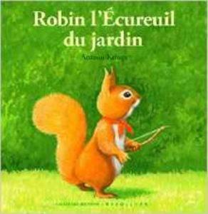 Robin L'Ecureuil d ...