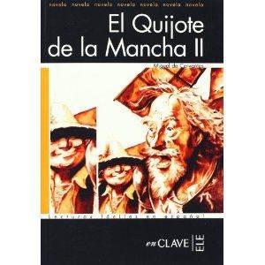 El Quijote de la Mancha II