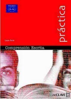 Comprension Escrita A1-A2 (Practica) - Temel Seviye İspanyolca Okuma